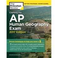 Cracking the AP Human Geography Exam, 2017 Edition by Princeton Review, 9781101919941