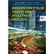 Modern Portfolio Theory and Investment Analysis by Elton, Edwin J.; Gruber, Martin J.; Brown, Stephen J.; Goetzmann, William N., 9781118469941