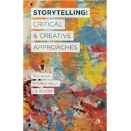 Storytelling by Shaw, Jan; Kelly, Philippa; Semler, L.E., 9781137349941