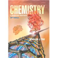 Chemistry: A Molecular Approach AP Edition by Tro, 9780133099942