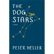 The Dog Stars by HELLER, PETER, 9780307959942