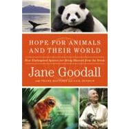 Hope for Animals and Their World by Goodall, Jane; Maynard, Thane; Hudson, Gail, 9780446559942