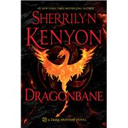 Dragonbane A Dark-Hunter Novel by Kenyon, Sherrilyn, 9781250029942