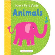 Baby's First Words: Animals by Unknown, 9781619639942