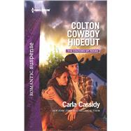 Colton Cowboy Hideout by Cassidy, Carla, 9780373279944
