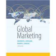 Global Marketing by Keegan, Warren J.; Green, Mark C., 9780134129945