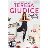 Standing Strong by Giudice, Teresa, 9781501179945