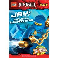 LEGO Ninjago Chapter Book: Jay, Ninja of Lightning by Farshtey, Greg, 9780545369947