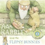 Peter Rabbit and the Flopsy Bunnies by Potter, Beatrix, 9780723259947