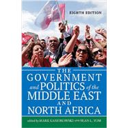 The Government and Politics of the Middle East and North Africa by Gasiorowski,Mark, 9780813349947
