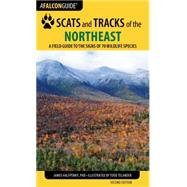 Falcon Guide Scats and Tracks of the Northeast by Halfpenny, James C., Ph.D.; Bruchac, Jim; Telander, Todd, 9781493009947