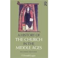 A History of the Church in the Middle Ages by LOGAN; F DONALD, 9780415669948