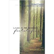 Loving in the Master's Footsteps : God's Dream for Us by Fonseca, Michael, 9780877939948
