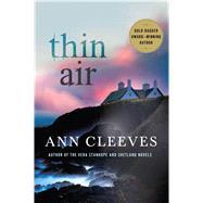 Thin Air A Shetland Mystery by Cleeves, Ann, 9781250069948