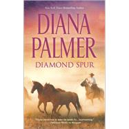 Diamond Spur by Palmer, Diana, 9780373779949