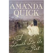 Til Death Do Us Part by Quick, Amanda, 9781432839949