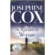 The Runaway Woman by Cox, Josephine, 9780007419951