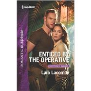 Enticed by the Operative by Lacombe, Lara, 9780373279951