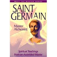 Saint Germain, Master Alchemist by Prophet, Elizabeth Clare, 9780922729951
