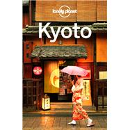 Lonely Planet Kyoto by Lonely Planet Publications; Rowthorn, Chris, 9781742209951