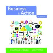 Business in Action, 8/e by BOVEE & THILL, 9780134129952