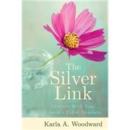 The Silver Link by Woodward, Karla A., 9781426799952