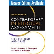 Contemporary Intellectual Assessment, Third Edition; Theories, Tests, and Issues by Flanagan, Dawn P.; Harrison, Patti L., 9781609189952