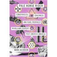 Pale Horse Rider by Jacobson, Mark, 9780399169953