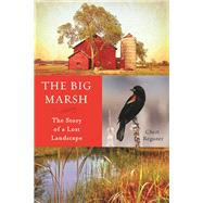 The Big Marsh by Register, Cheri, 9780873519953