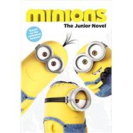 Minions: The Junior Novel by Chesterfield, Sadie, 9780316299954