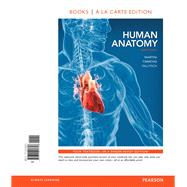 Human Anatomy, Books a la Carte Plus MasteringA&P with eText -- Access Card Package by Martini, Frederic H.; Timmons, Michael J.; Tallitsch, Robert B., 9780321909954