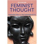 Feminist Thought by Tong,Rosemarie, 9780813349954