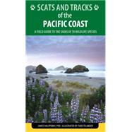 Scats and Tracks of the Pacific Coast by Halfpenny, James, C., Ph.D.; Telander, Todd, 9781493009954