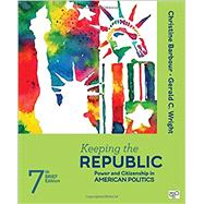 Keeping the Republic by Barbour, Christine; Wright, Gerald C., 9781506349954