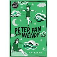 Peter Pan and Wendy by Barrie, J. M.; Attwell, Mabel Lucie, 9781509869954