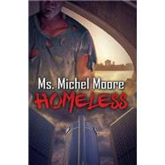 Homeless by MOORE, MICHEL MS, 9781622869954