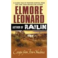 Escape from Five Shadows by Leonard, Elmore, 9780061839955