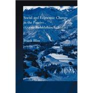 Social and Economic Change in the Pamirs (Gorno-Badakhshan, Tajikistan): Translated from German by Nicola Pacult and Sonia Guss with support of Tim Sharp by Bliss; Frank, 9780415599955