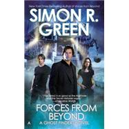 Forces from Beyond by Green, Simon R., 9780425259955