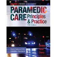 Paramedic Care Principles & Practice, Volume 2 by Bledsoe, Bryan E.; Porter, Robert S.; Cherry, Richard A., MS, EMT-P, 9780134569956