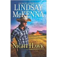 Night Hawk by McKenna, Lindsay, 9780373779956