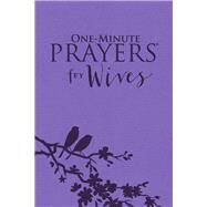 One-minute Prayers for Wives by Lyda, Hope, 9780736969956
