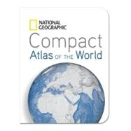 National Geographic Compact Atlas of the World by NATIONAL GEOGRAPHIC, 9781426209956