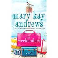 The Weekenders by Andrews, Mary Kay, 9781432839956