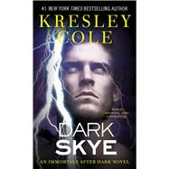 Dark Skye by Cole, Kresley, 9781451649956