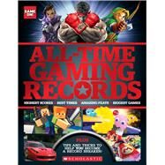 All-Time Gaming Records (Game On!) by Scholastic, 9781338189957