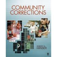 Community Corrections by Robert D. Hanser, 9781412959957