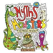 Myths and Monsters by Wos, Joe, 9781438009957