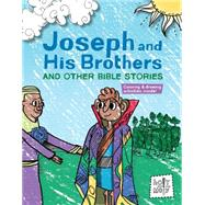 Joseph and His Brothers and Other Bible Stories by Glaser, Rebecca; Ferenc, Bill; Trithart, Emma, 9781451499957