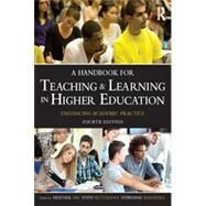 A Handbook for Teaching and Learning in Higher Education: Enhancing Academic Practice by Fry; Heather, 9780415709958